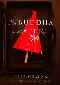 The Buddha in the Attic by Julie Otsuka wins top French book prize And the book award goes to…