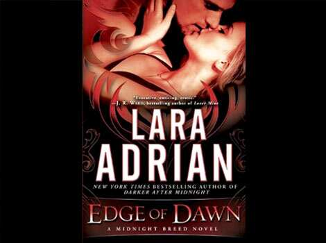 Edge of Dawn by Lara Adrian Books to watch out for